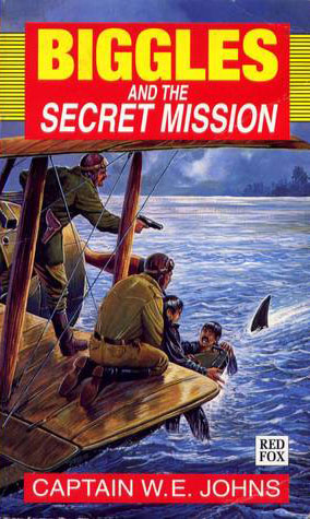 Biggles and the Secret Mission
