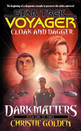 Dark Matters: Cloak and Dagger