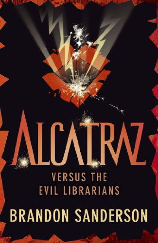 Alcatraz vs the Evil Librarians