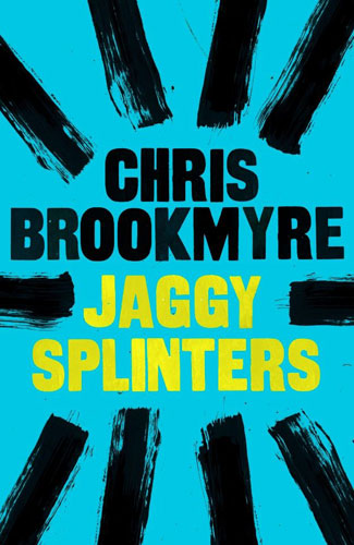 Jaggy Splinters