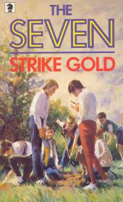 The Seven Strike Gold