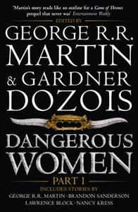 Dangerous Women part one