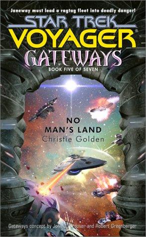Gateways: No Man's Land