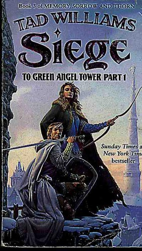 To Green Angel Tower - Siege