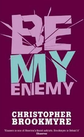 Be My Enemy