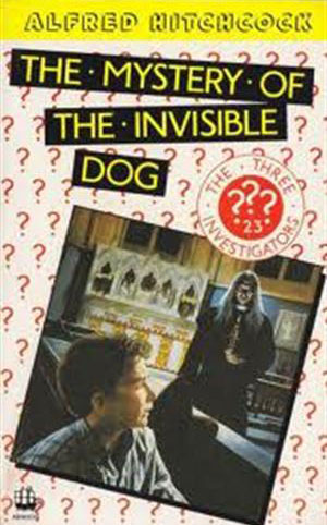 The Mystery of the Invisible Dog
