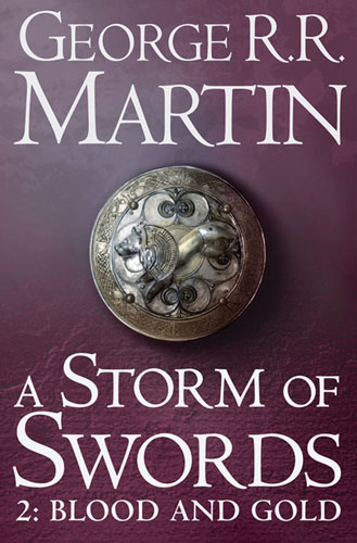 A Storm of Swords (2: Blood and Gold)