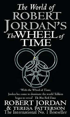The World of Robert Jordan's Wheel of Time