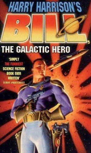 Bill the Galactic Hero